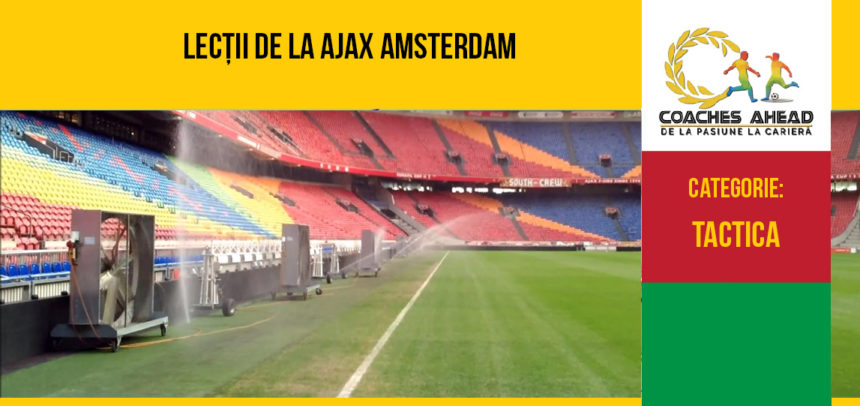Lecții de la Ajax Amsterdam