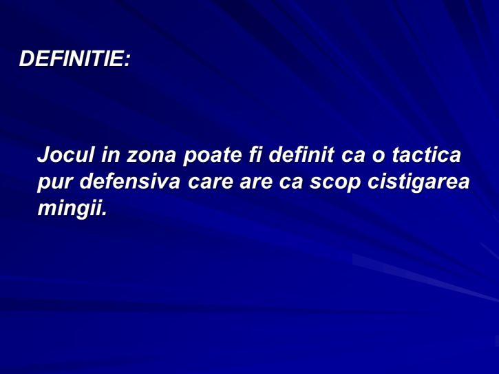 Notiuni, caracteristici si principii ale jocului in zona 3