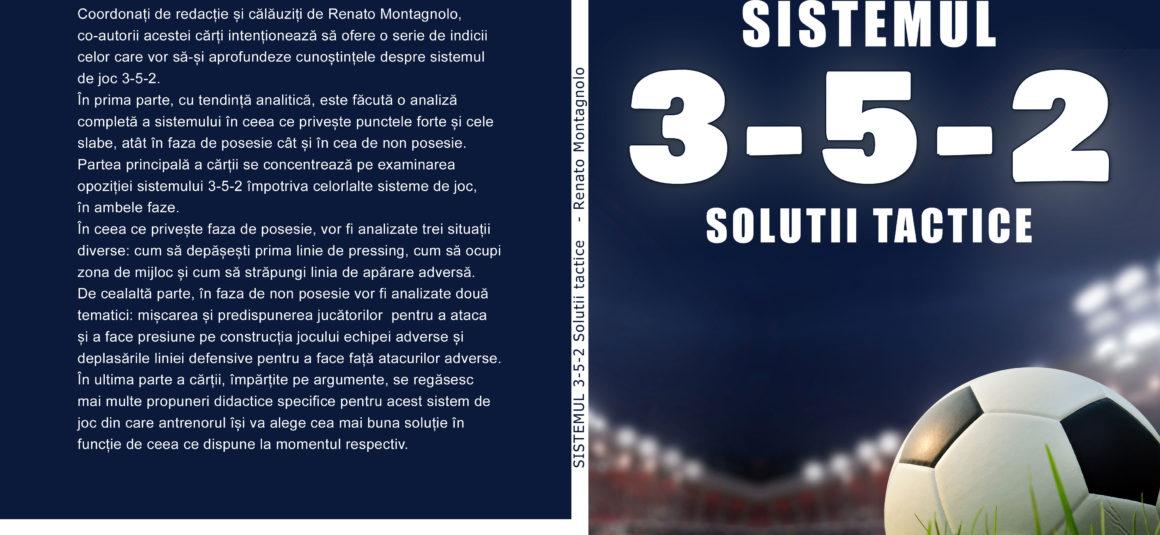 SISTEMUL 1-3-5-2   –  SOLUȚII TACTICE